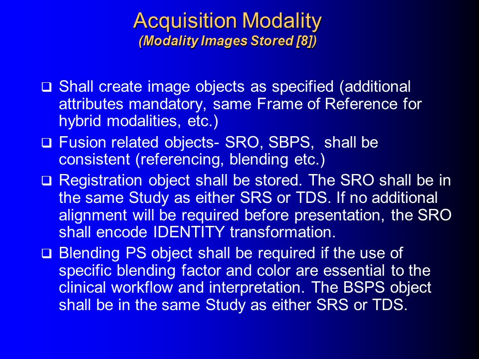 Acquisition Modality (Modality Images Stored [8])